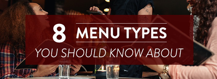 8 menu types you should know about blog