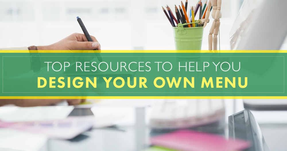the top resources to help you design your own menu blog