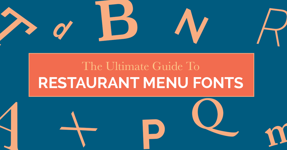 The Ultimate Guide To Restaurant Menu Fonts | Blog